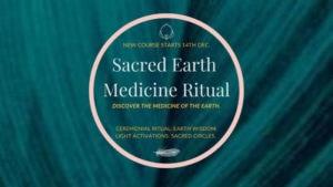 Sacred Earth Medicine Ritual